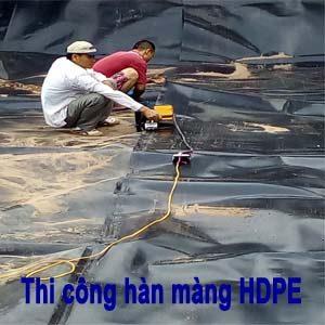 Thi công hàn màng chống thấm HDPE